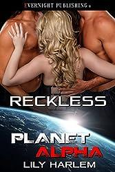 Reckless (Planet Alpha Book 0)