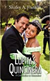 Lupita's Quinciner, Shirley A. Franklin, 1440102341
