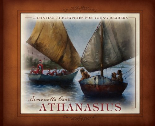 Athanasius (Christian Biographies for Young Readers) by Simonetta Carr (2011-09-01)