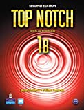 Top Notch 1B Split: Student Book with ActiveBook and Workbook and MyEnglishLab, Joan Saslow, Allen Ascher, 0132679221