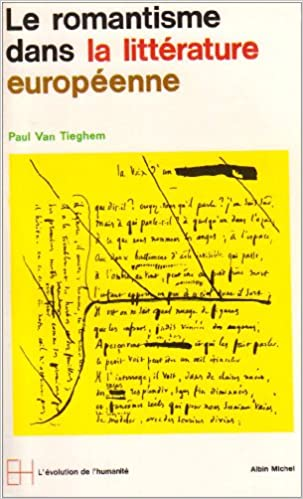 Télécharger en ligne Le Romantisme dans la littérature européenne, tome 1 : L'Ere romantique pdf, epub