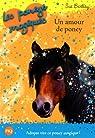Les poneys magiques, Tome 6 : Un amour de poney par Bentley