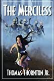 The Merciless, Thomas Thornton Jr., 1554046882