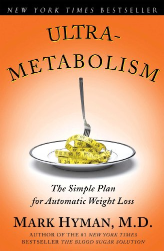 Ultrametabolism: The Simple Plan for Automatic Weight Loss