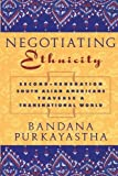 img - for Negotiating Ethnicity: Second-Generation South Asians Traverse a Transnational World by Bandana Purkayastha (2005-06-08) book / textbook / text book