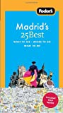 Fodor's Madrid's 25 Best, 5th Edition, Fodor's Travel Publications, Inc. Staff, 1400003954
