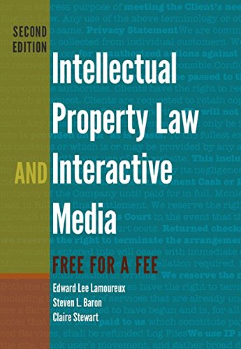 Intellectual Property Law and Interactive Media: Free for a Fee (Digital Formations) by Peter Lang Inc., International Academic Publishers