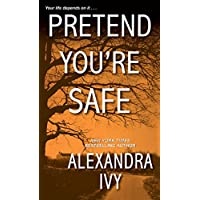 Pretend You're Safe (The Agency Book 1)