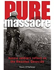 Pure Massacre: soldiers reflect on the Rwandan genocide