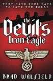 The Devil's Iron Eagle