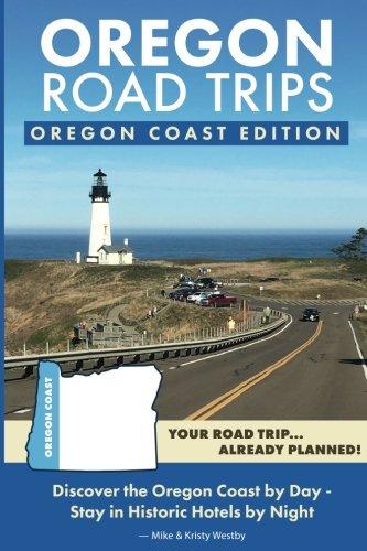 Oregon Road Trips - Oregon Coast Edition