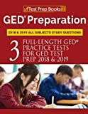 img - for GED Preparation 2018 & 2019 All Subjects Study Questions: Three Full-Length Practice Tests for GED Test Prep 2018 & 2019 (Test Prep Books) book / textbook / text book
