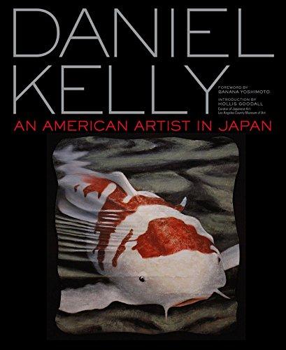 Daniel Kelly: An American Artist In Japan [Idioma Inglés] por Daniel Kelly