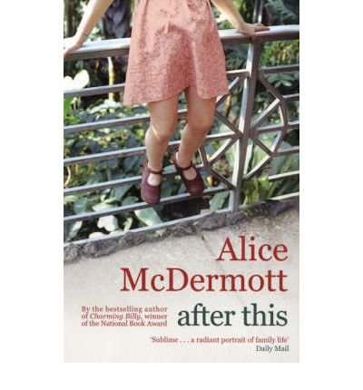 [(After This)] [Author: Alice McDermott] published on (June, 2008)