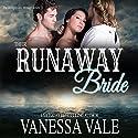 Their Runaway Bride: A Prequel: Bridgewater Menage Hörbuch von Vanessa Vale Gesprochen von: Kylie Stewart