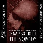 The Nobody | Tom Piccirilli