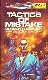 Tactics of Mistake, Gordon R. Dickson, 0879975342