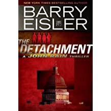 The Detachment (A John Rain Novel Book 7)