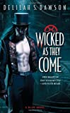 Wicked as They Come (A Blud Novel) by Dawson, Delilah S. (2012) Mass Market Paperback