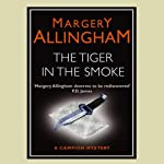 The Tiger in the Smoke   Margery Allingham