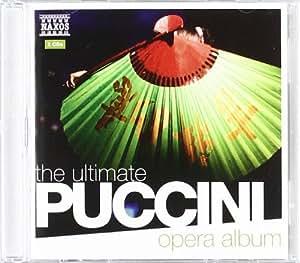 Ultimate Puccini Opera Album