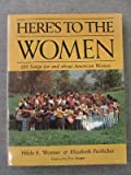 Here's to the Women, Elizabeth Greilicher and Hilda E. Wenner, 1558610421