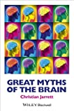 Great Myths of the Brain (Great Myths of Psychology)