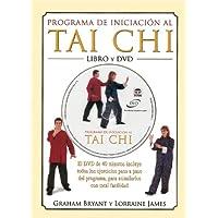 Programa de Iniciacion Al Tai Chi - Libro y DVD (Spanish Edition)
