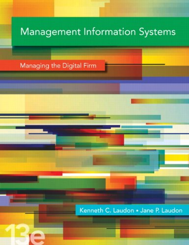 Management Information Systems  Managing The Digital Firm  13Th Edition