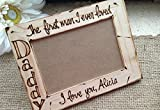 Daddy Frame First Man I ever loved Wedding Father Daughter Dance Father's Day Birthday Personalized