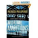 Mortal Ambitions (A Dimitri Boizot Investigation Book 1)