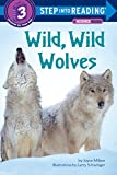 img - for Wild, Wild Wolves (Step into Reading) book / textbook / text book
