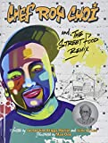 Chef Roy Choi and the Street Food Remix (1 Hardcover/1 CD)