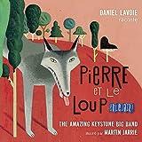 DANIEL LAVOIE - PIERRE ET LE LOUP ET LE JAZZ! - CD