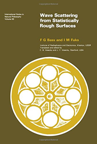 Wave scattering from statistically rough surfaces (International series in natural philosophy) - Waves Rough