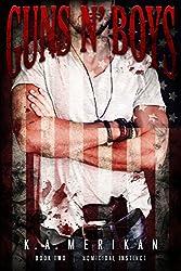 Guns n' Boys: Homicidal Instinct (Book 2) (gay dark mafia erotic romance) (English Edition)