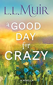 A Good Day for Crazy: A Time Travel Mystery