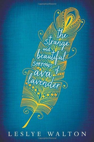 """The Strange and Beautiful Sorrows of Ava Lavender"" av Leslye Walton"