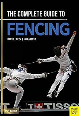 Complete Guide to Fencing,The