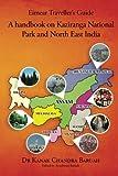 Eimear Traveller's Guide: A handbook on Kaziranga National Park and North East India