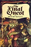 The Final Quest, Richard Monaco, 0399125019