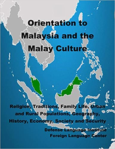 Búsqueda y descarga de libros en pdf.Orientation Guide to Malaysia and the Malay Culture: Religion, Traditions, Family Life, Urban and Rural Populations, Geography, History, Economy, Society and Security in Spanish ePub B0176XGOAI