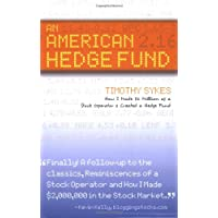 An American Hedge Fund: How I Made $2 Million As a Stock Market Operator & Created a Hedge Fund