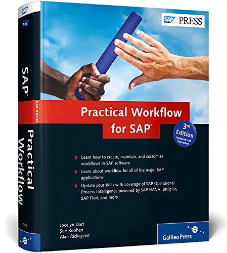 Practical Workflow for SAP: The Comprehensive Guide to SAP Business Workflow (3rd Edition) (SAP PRESS)