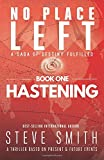 Hastening (No Place Left)