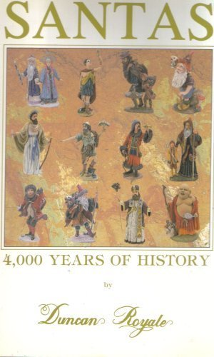 Santas: 4, 000 Years of History Volume 3 (III) (Three)