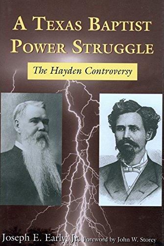 - A Texas Baptist Power Struggle: The Hayden Controversy