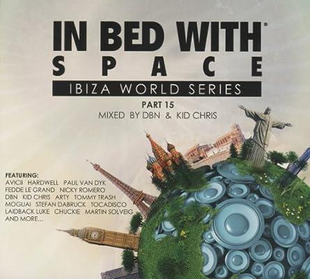 In Bed with Space Part 15 : DBN / Kid Chris DJ: Amazon.es: Música