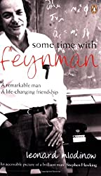 Some Time with Feynman (Penguin Press Science)