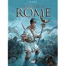 The Eagles of Rome - Volume 5 (Les Aigles de Rome)